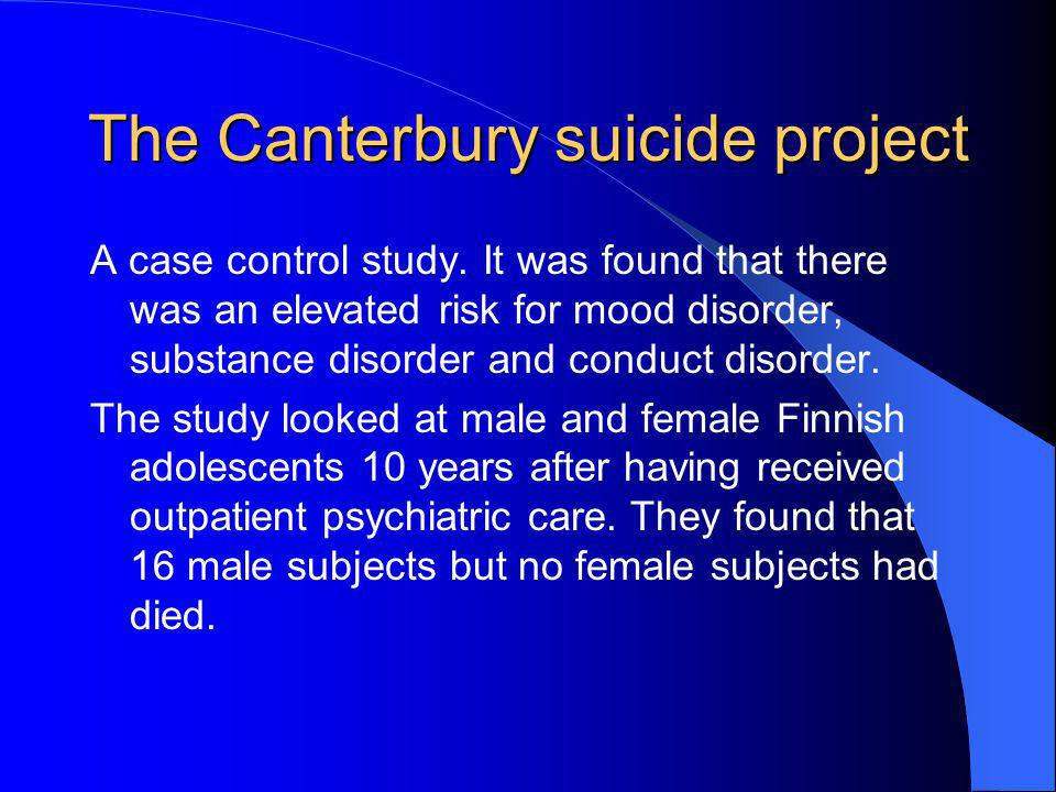 The Canterbury suicide project