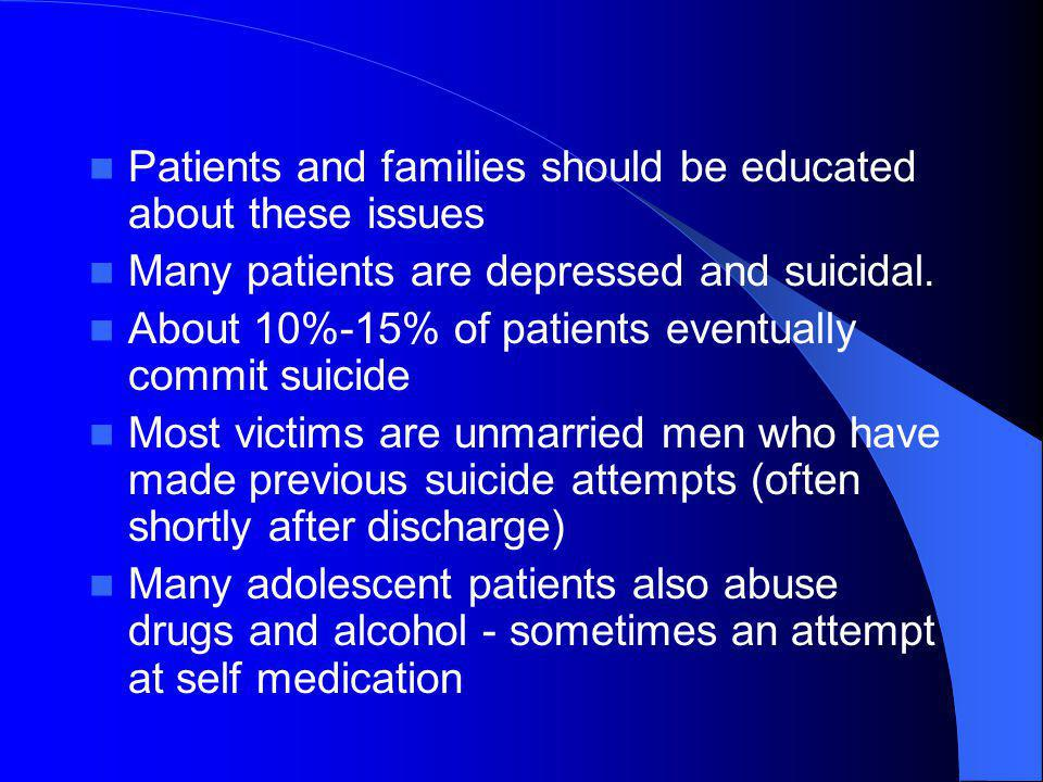 Patients and families should be educated about these issues