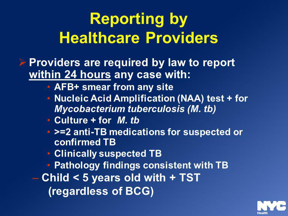 Reporting by Healthcare Providers