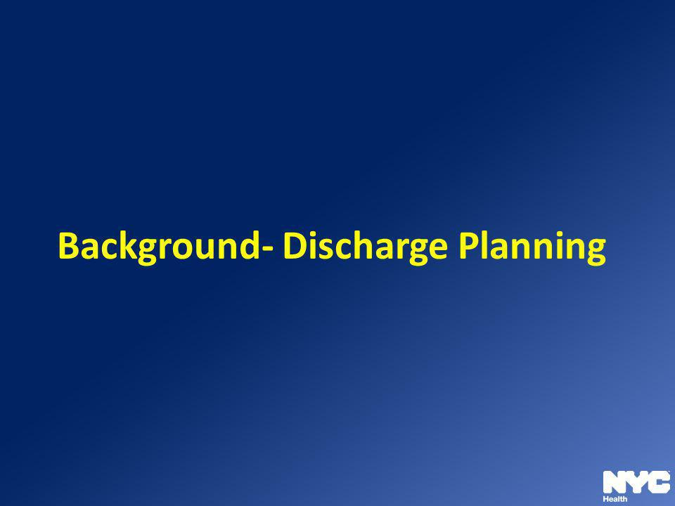 Background- Discharge Planning