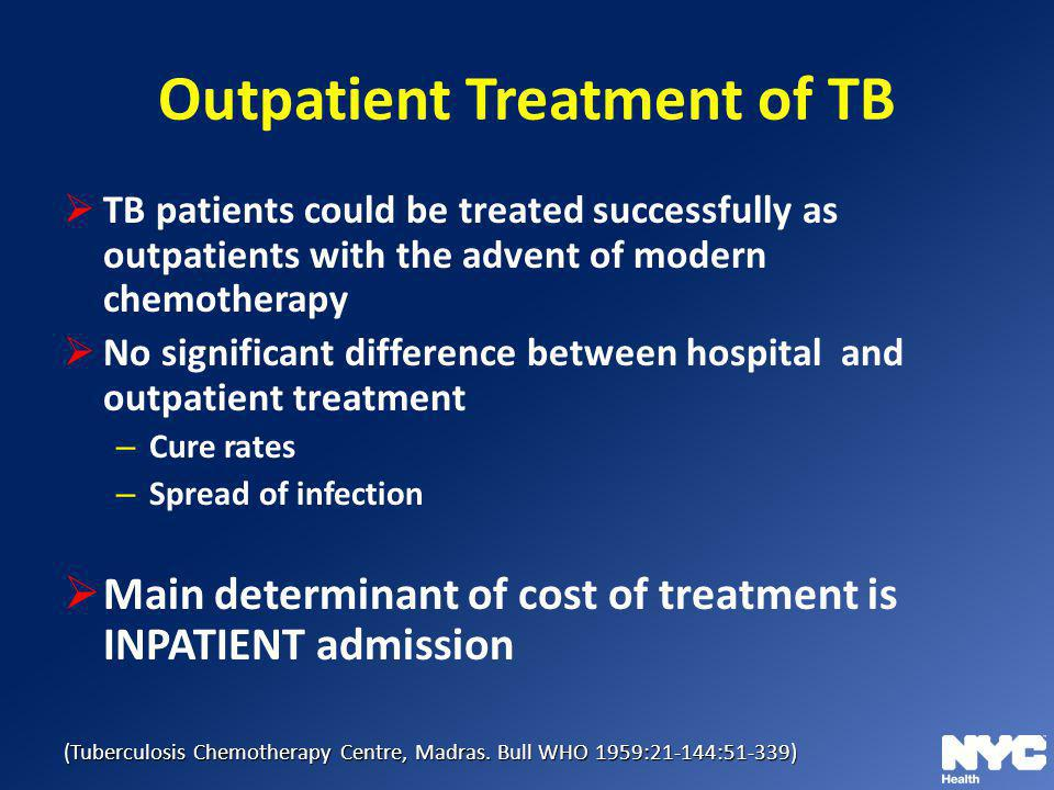 Outpatient Treatment of TB
