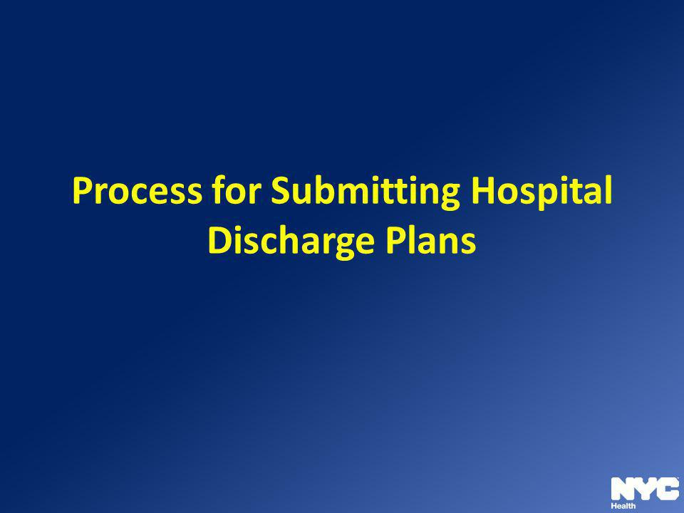 Process for Submitting Hospital Discharge Plans