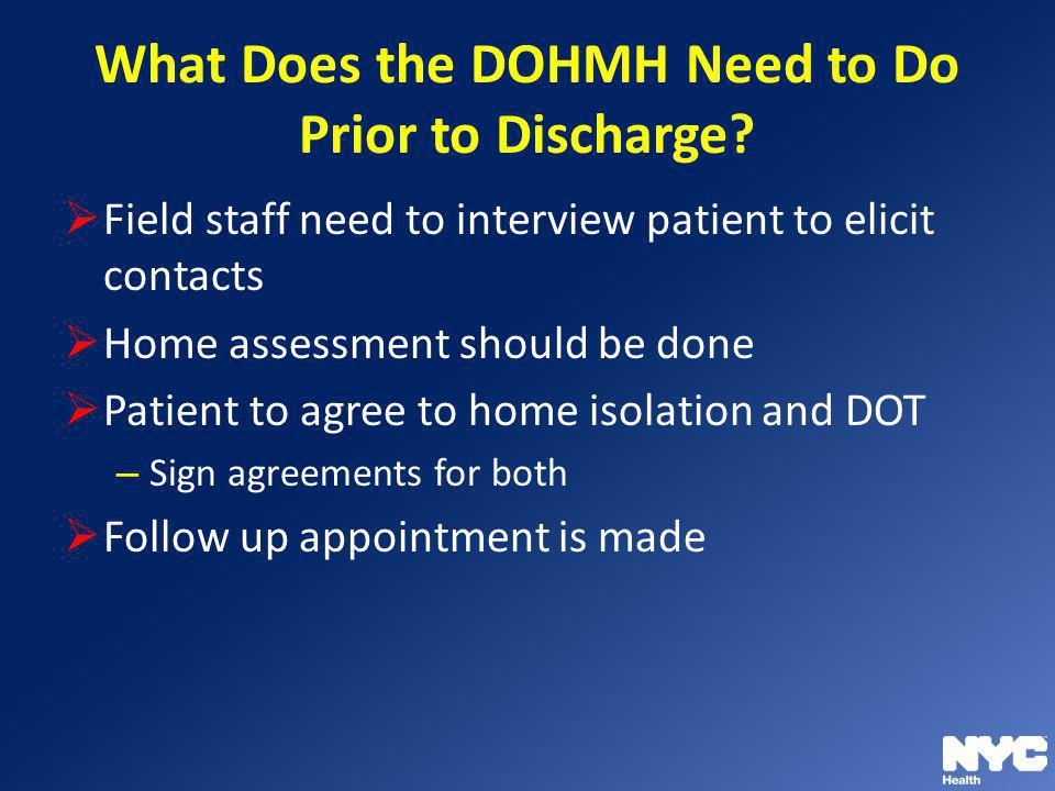 What Does the DOHMH Need to Do Prior to Discharge