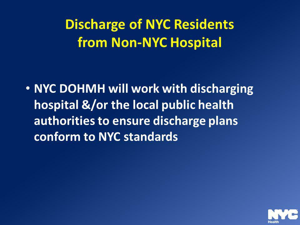 Discharge of NYC Residents from Non-NYC Hospital