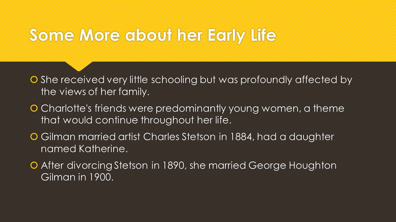 Some More about her Early Life