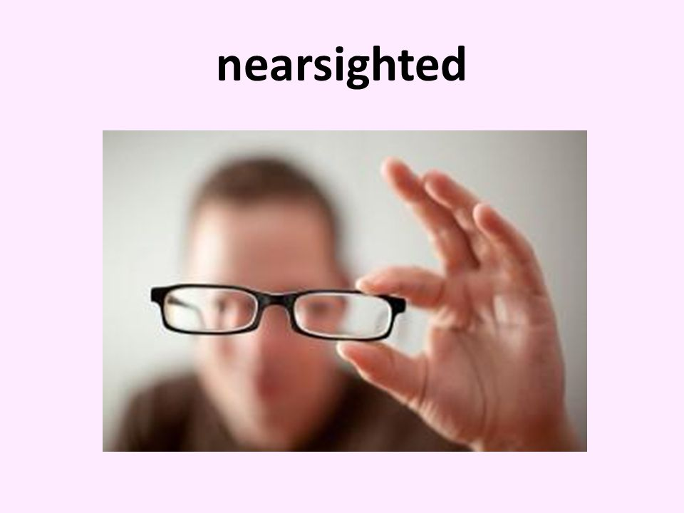 nearsighted