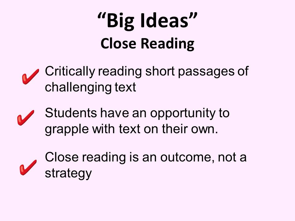 Big Ideas Close Reading