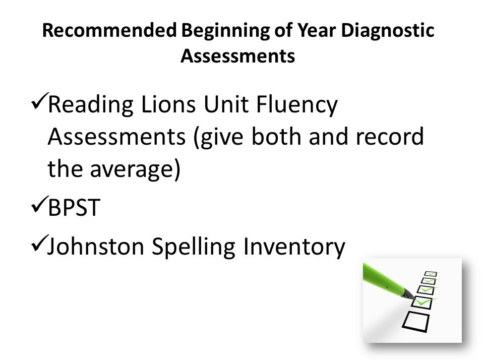 Recommended Beginning of Year Diagnostic Assessments
