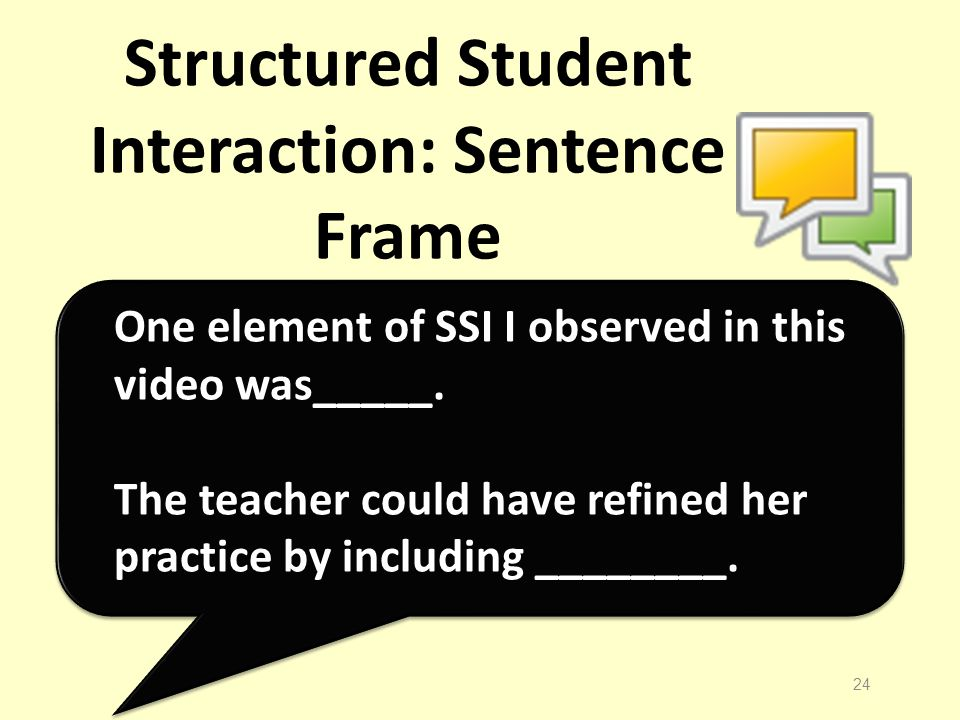 Structured Student Interaction: Sentence Frame