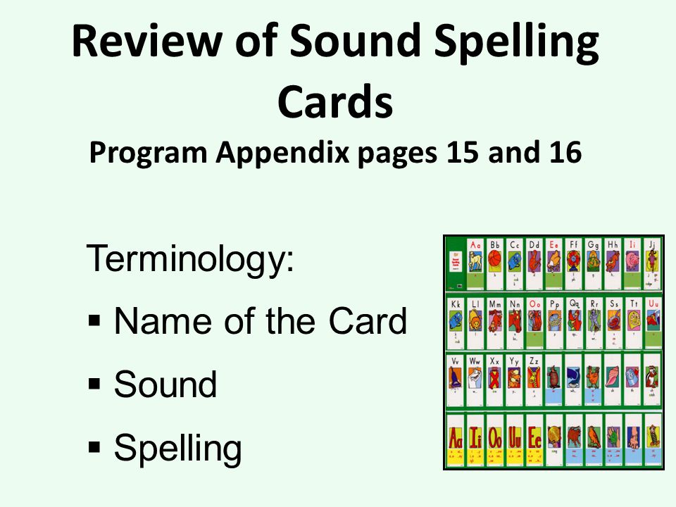 Review of Sound Spelling Cards Program Appendix pages 15 and 16
