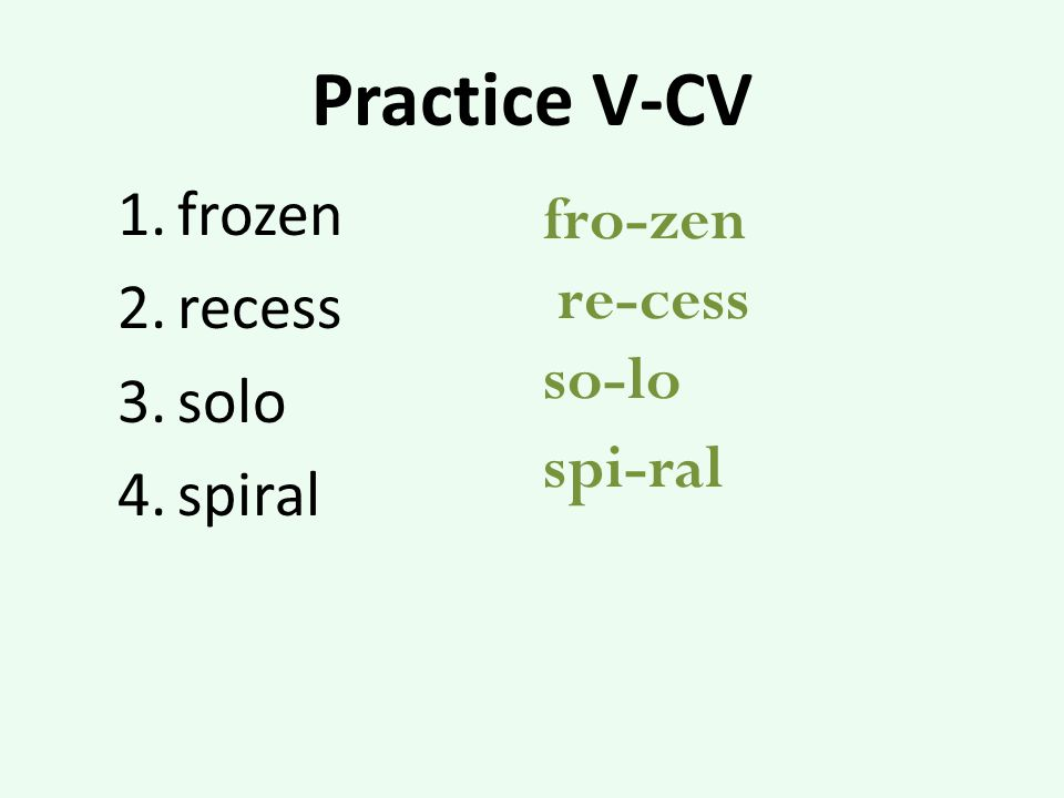 Practice V-CV frozen recess solo spiral fro-zen re-cess so-lo spi-ral