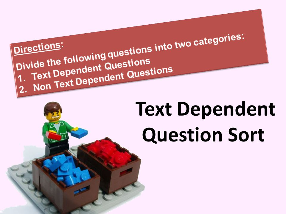 Text Dependent Question Sort