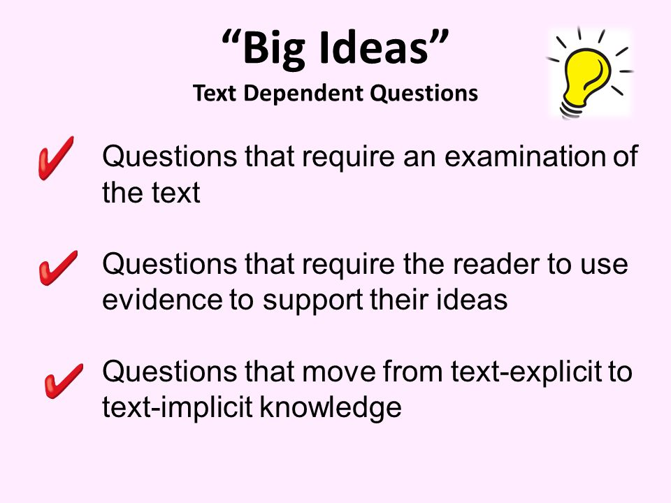 Big Ideas Text Dependent Questions