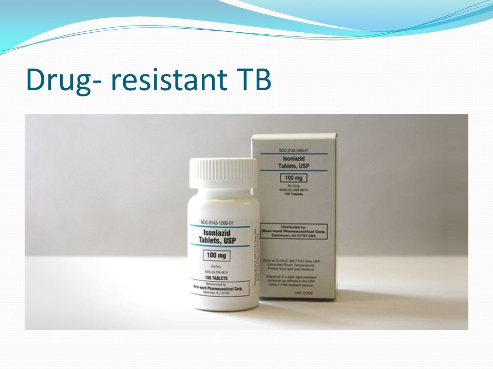 Drug- resistant TB