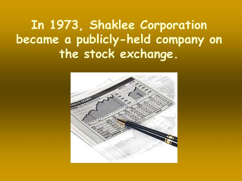 In 1973, Shaklee Corporation became a publicly-held company on the stock exchange.