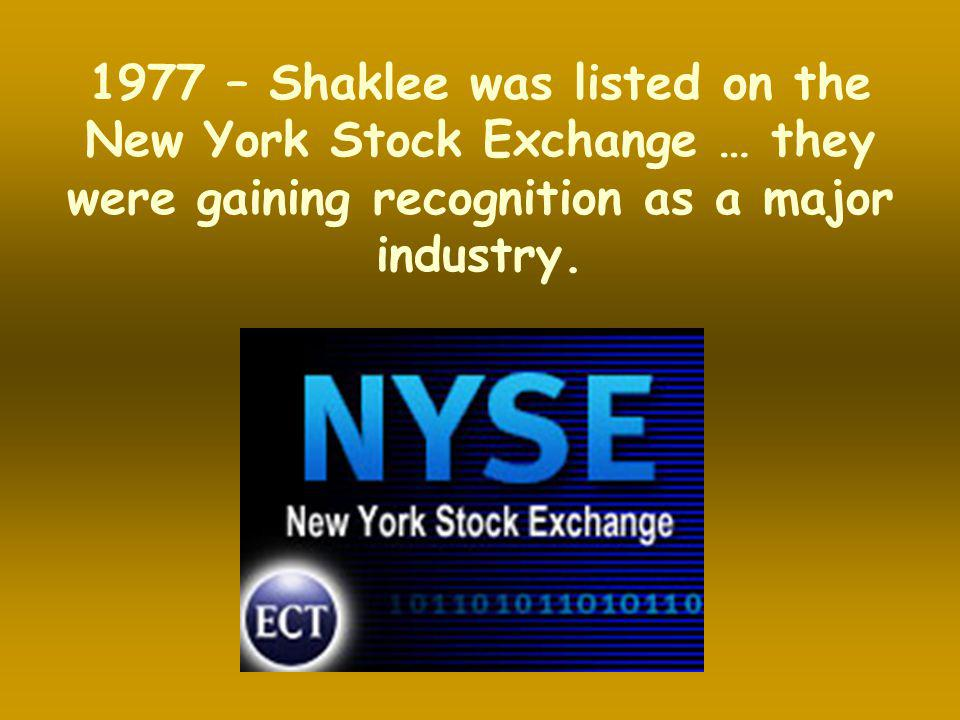 1977 – Shaklee was listed on the New York Stock Exchange … they were gaining recognition as a major industry.