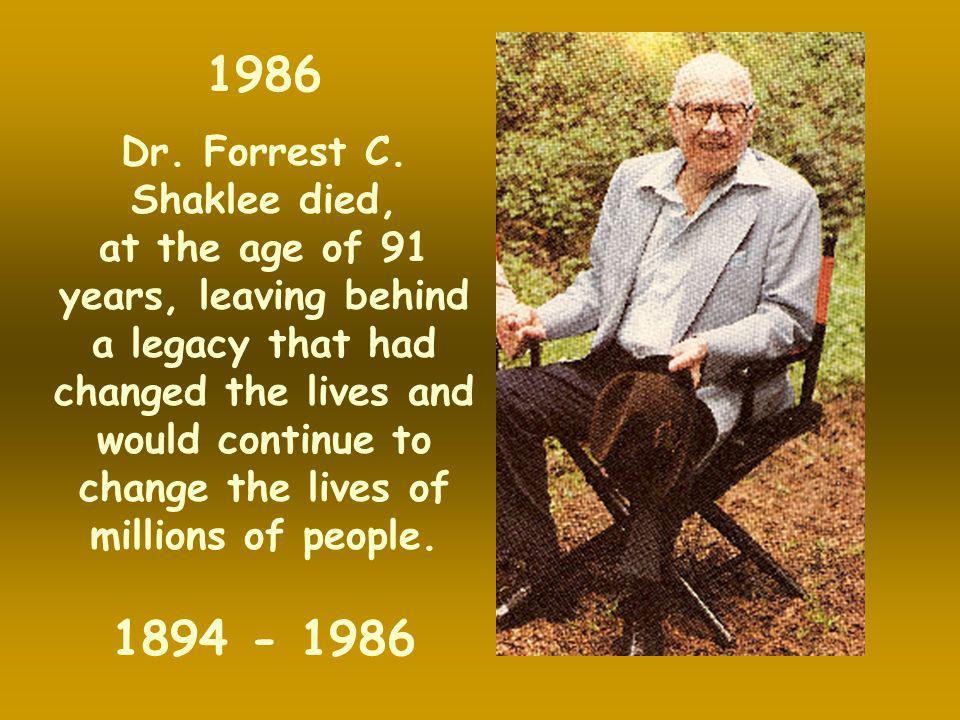 Dr. Forrest C. Shaklee died,