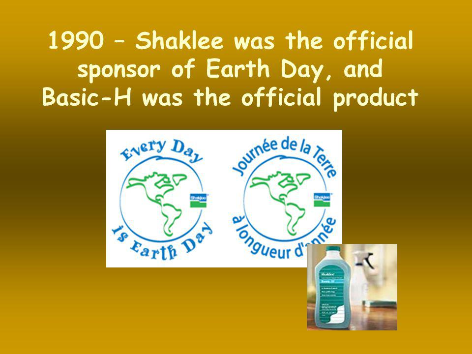 1990 – Shaklee was the official sponsor of Earth Day, and Basic-H was the official product