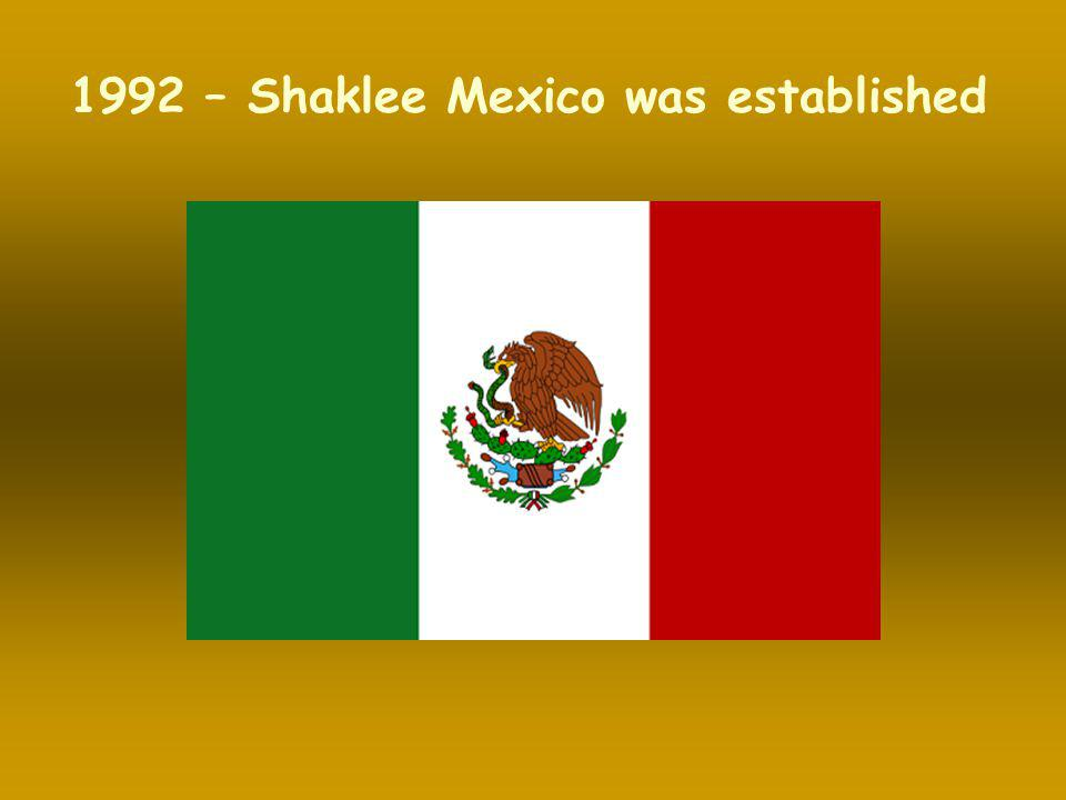 1992 – Shaklee Mexico was established