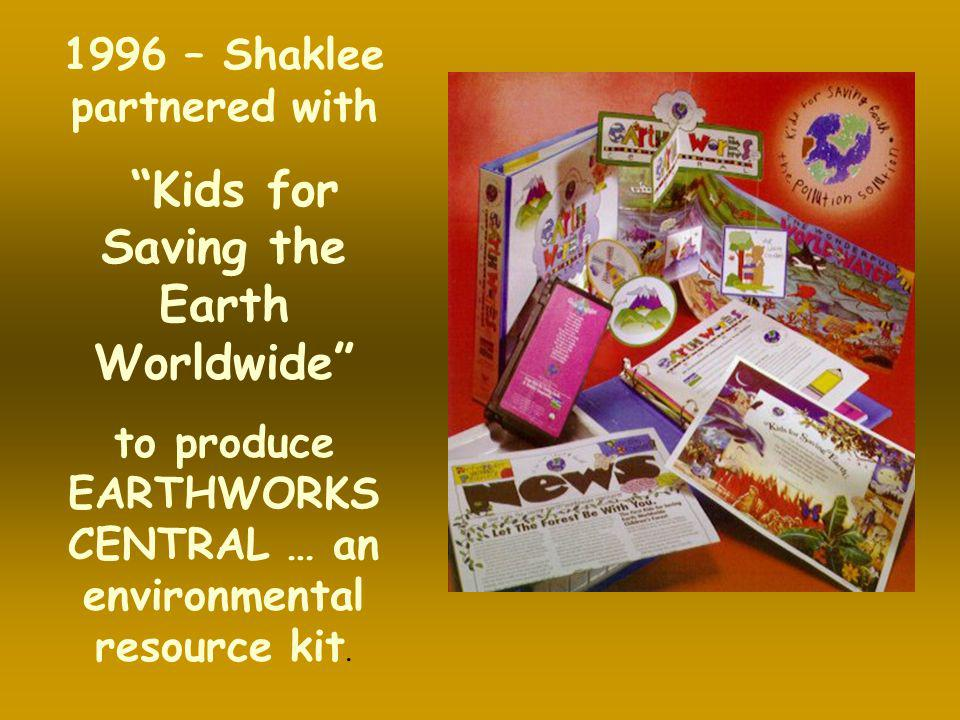 1996 – Shaklee partnered with Kids for Saving the Earth Worldwide