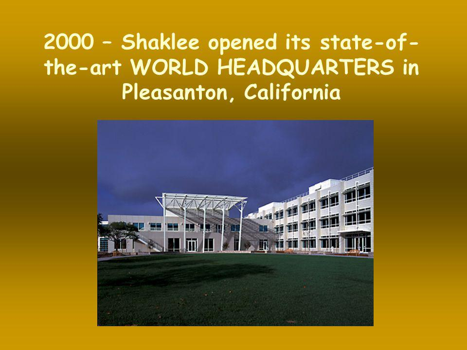 2000 – Shaklee opened its state-of-the-art WORLD HEADQUARTERS in Pleasanton, California