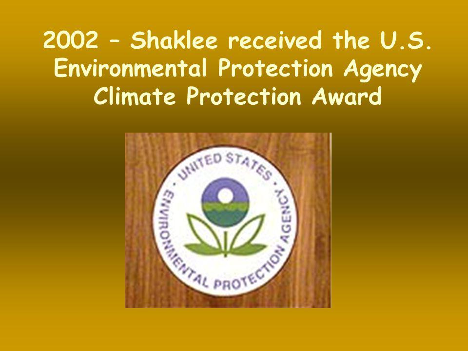 2002 – Shaklee received the U. S