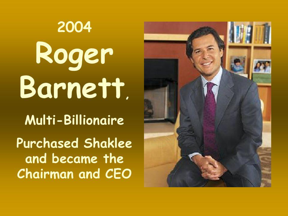 Purchased Shaklee and became the Chairman and CEO