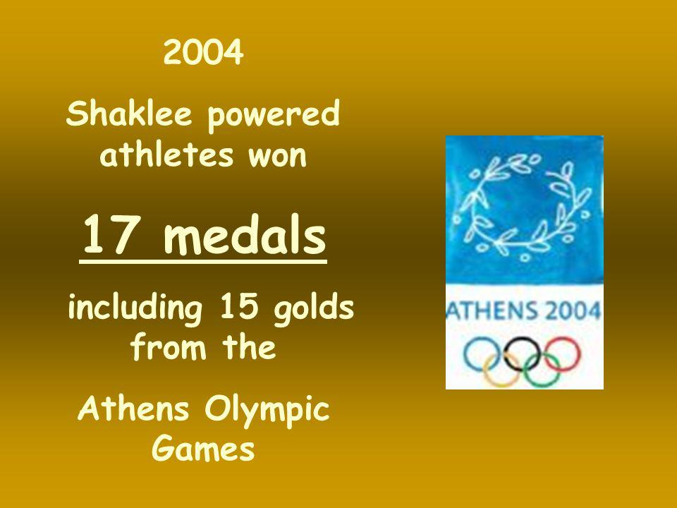Shaklee powered athletes won including 15 golds from the