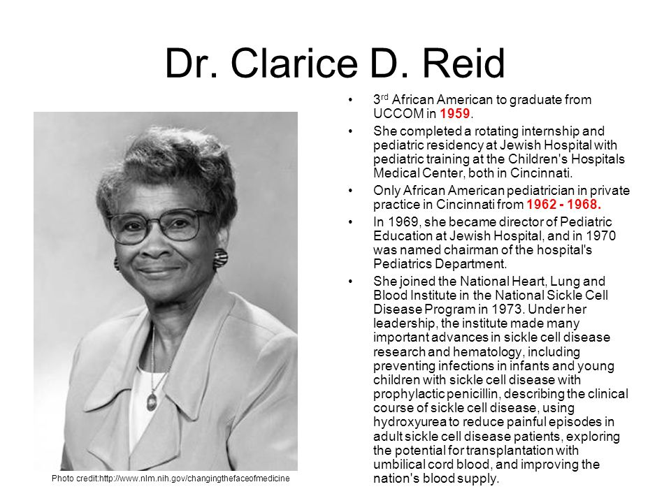 Dr. Clarice D. Reid 3rd African American to graduate from UCCOM in 1959.