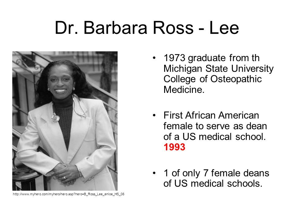 Dr. Barbara Ross - Lee 1973 graduate from th Michigan State University College of Osteopathic Medicine.