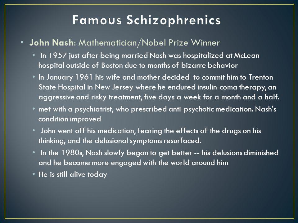 Famous Schizophrenics