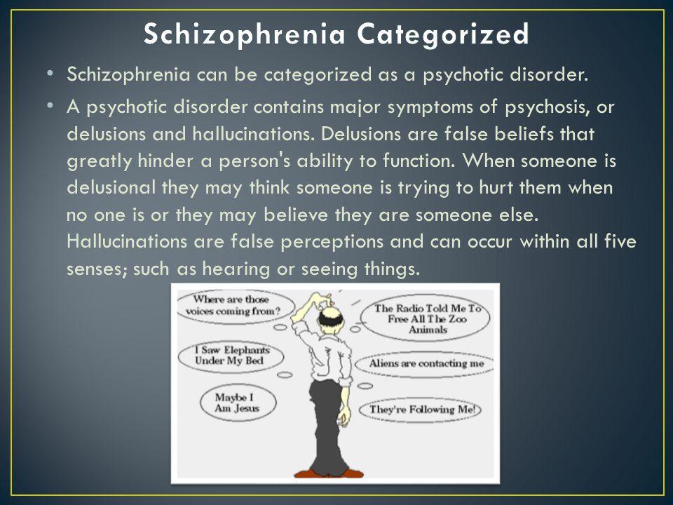 Schizophrenia Categorized