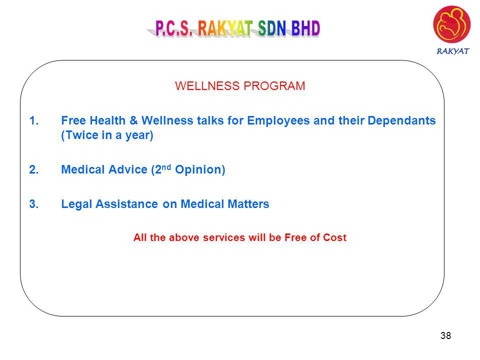 All the above services will be Free of Cost
