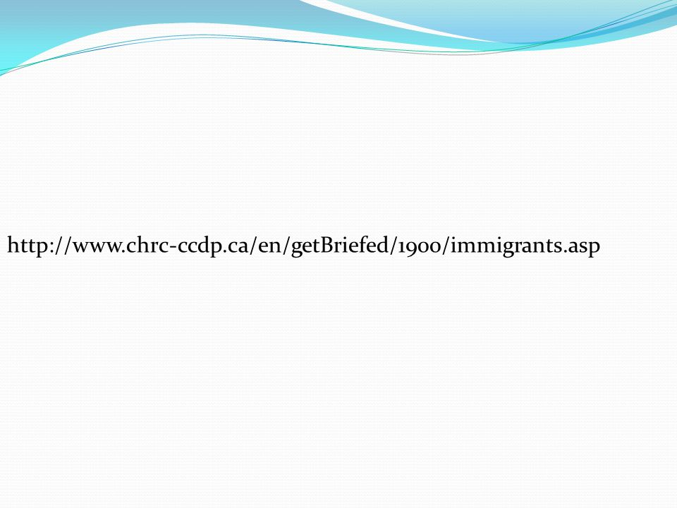 http://www.chrc-ccdp.ca/en/getBriefed/1900/immigrants.asp