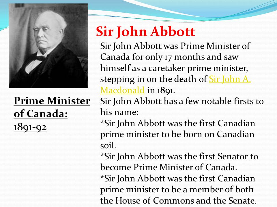 Sir John Abbott Prime Minister of Canada: 1891-92