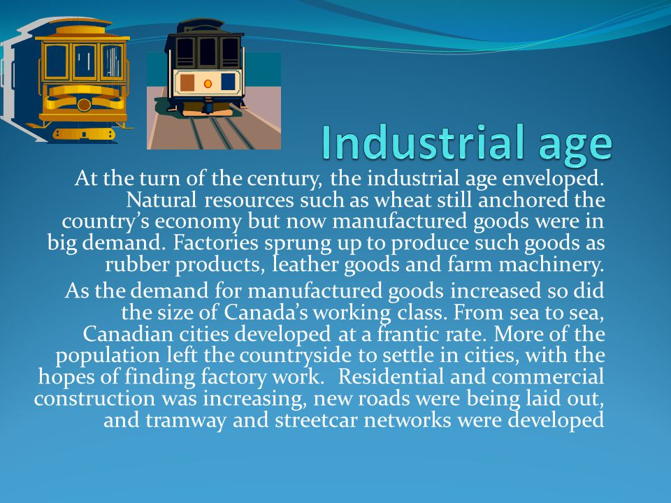 Industrial age