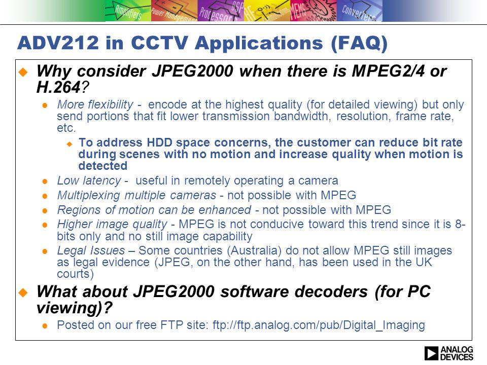 ADV212 in CCTV Applications (FAQ)