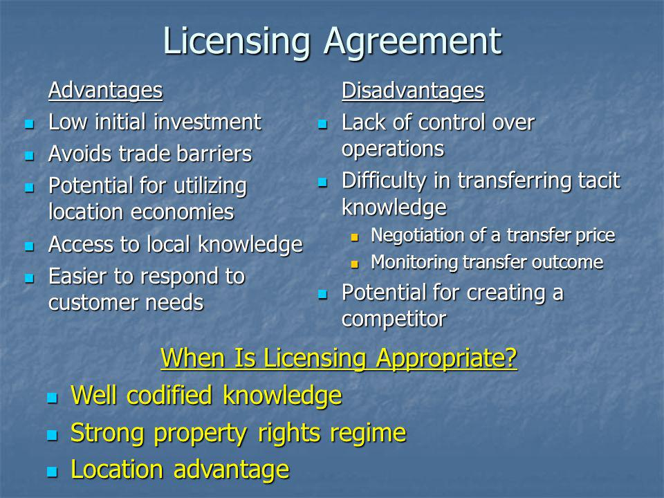 When Is Licensing Appropriate