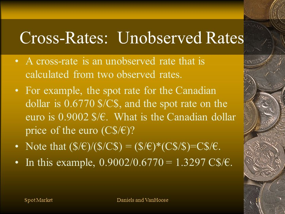 Cross-Rates: Unobserved Rates