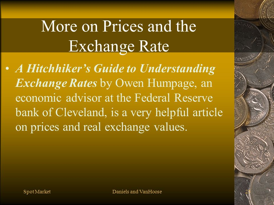 More on Prices and the Exchange Rate