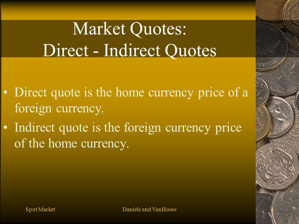 Market Quotes: Direct - Indirect Quotes