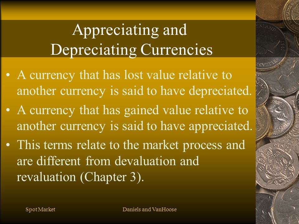 Appreciating and Depreciating Currencies