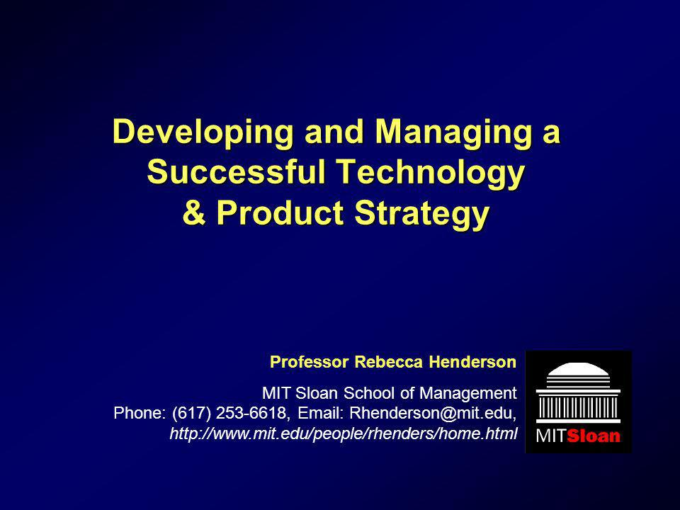 Developing and Managing a Successful Technology & Product Strategy