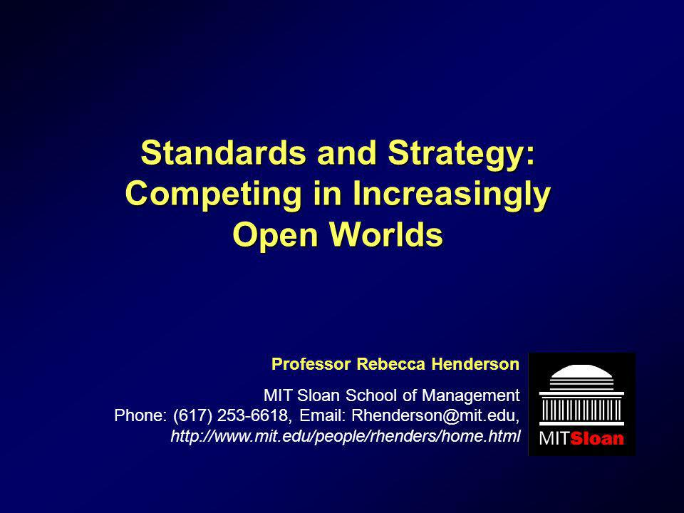 Standards and Strategy: Competing in Increasingly Open Worlds