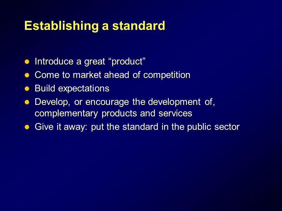 Establishing a standard