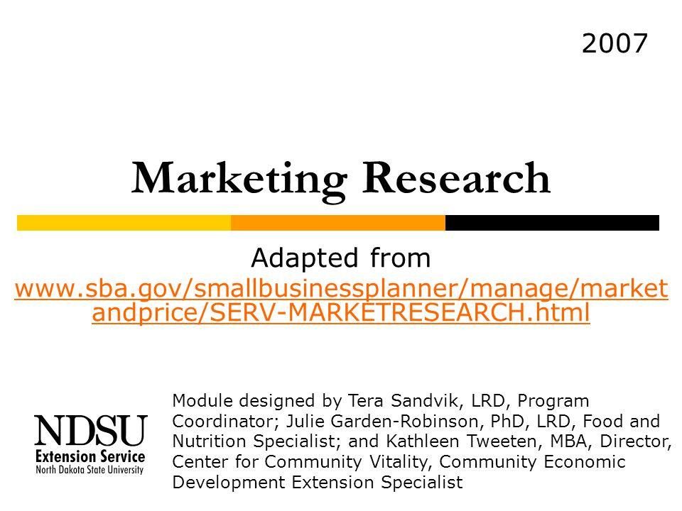 Marketing Research 2007 Adapted from
