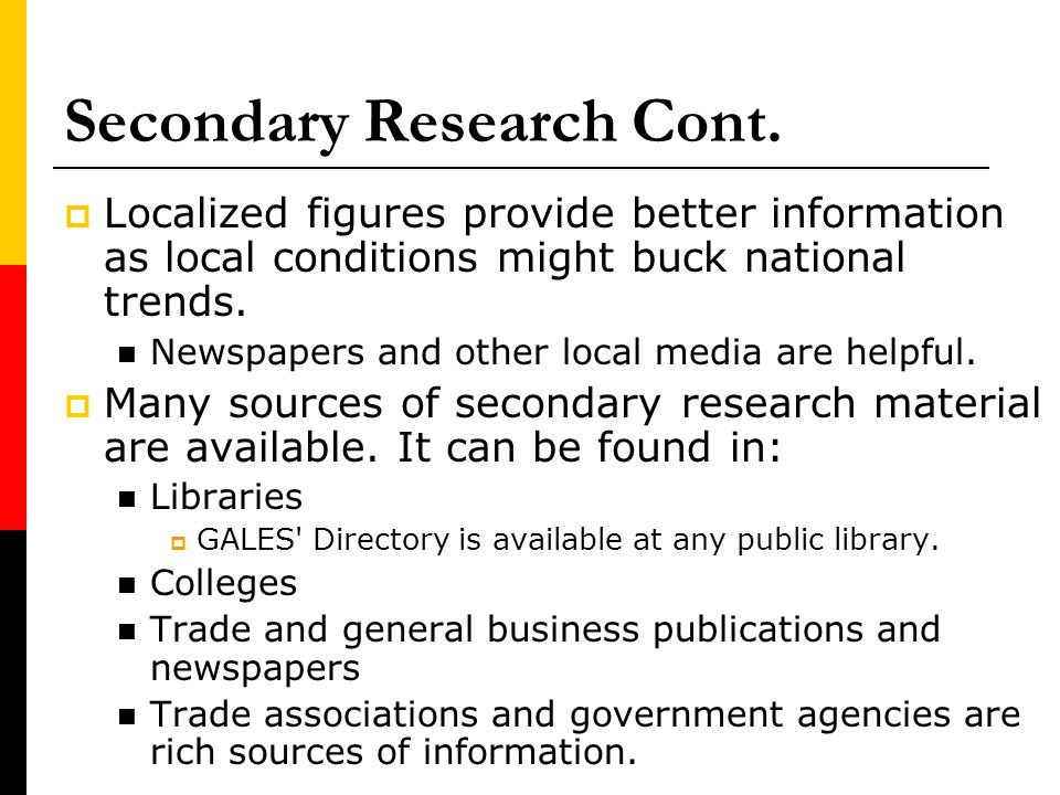 Secondary Research Cont.