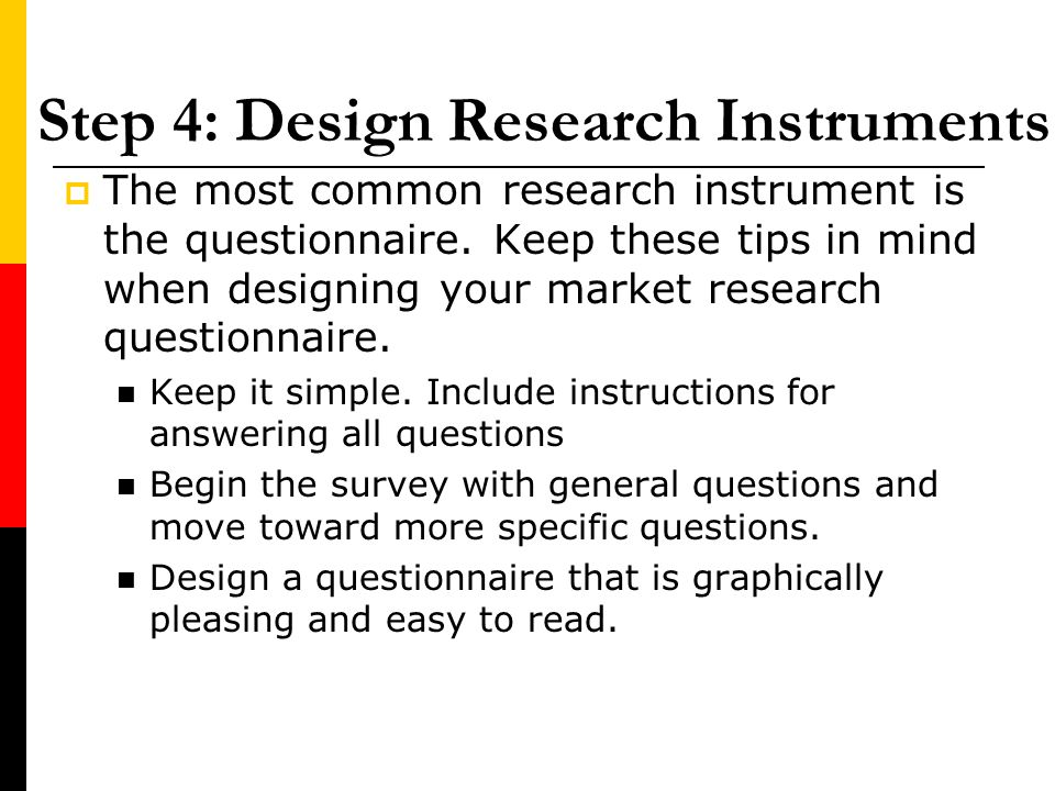 Step 4: Design Research Instruments