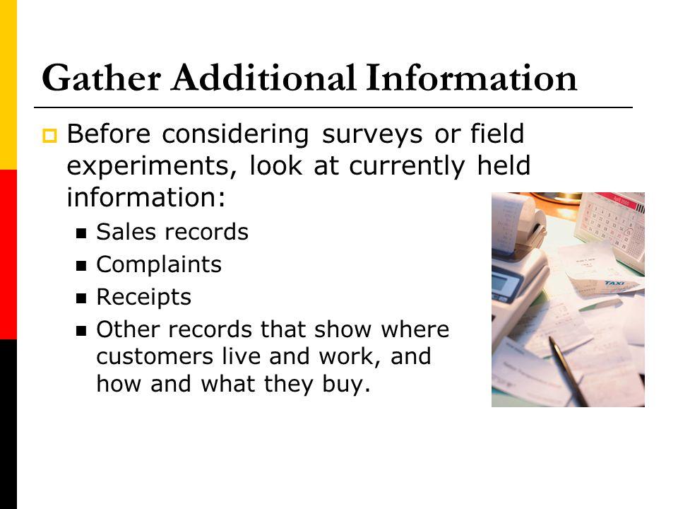 Gather Additional Information