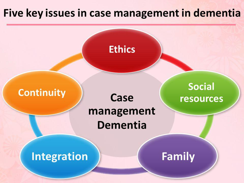 Five key issues in case management in dementia